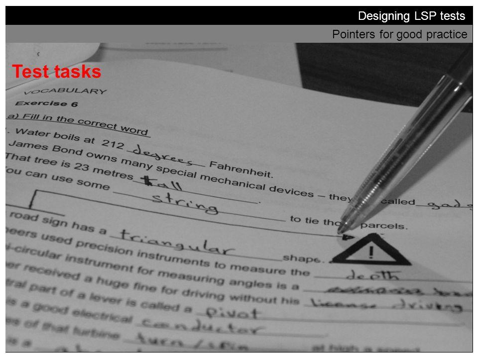 Test tasks Designing LSP tests Pointers for good practice