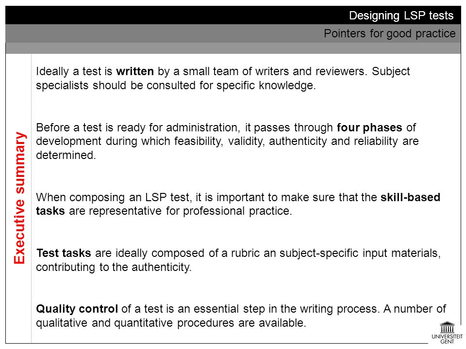 Executive summary Designing LSP tests Pointers for good practice