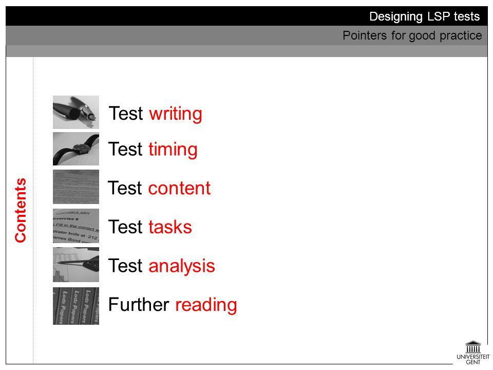 Test writing Test timing Test content Test tasks Test analysis