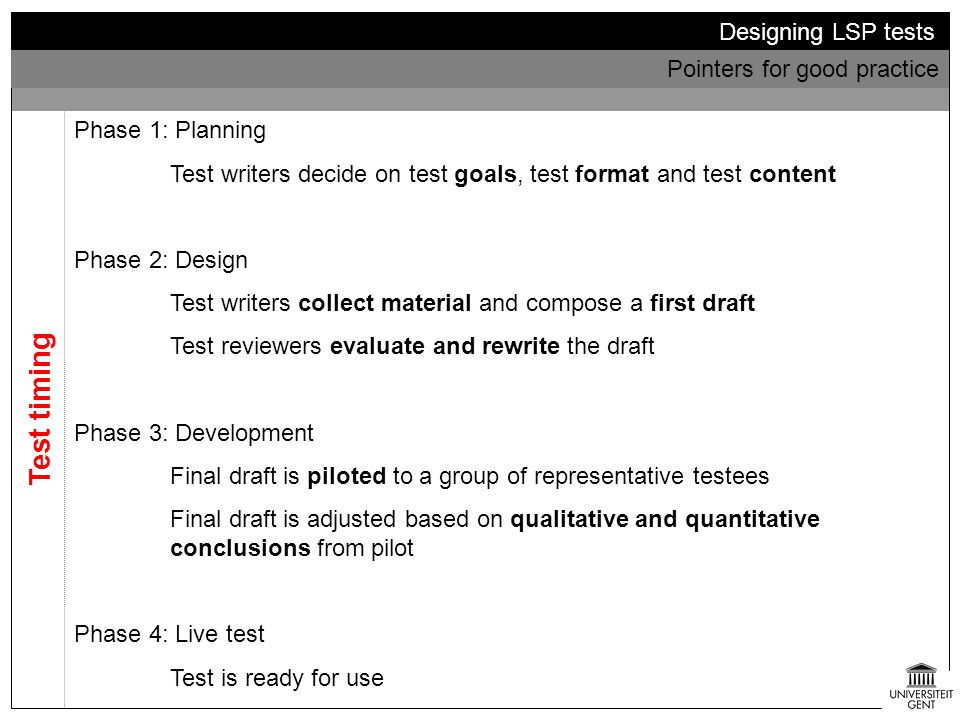 Test timing Designing LSP tests Pointers for good practice