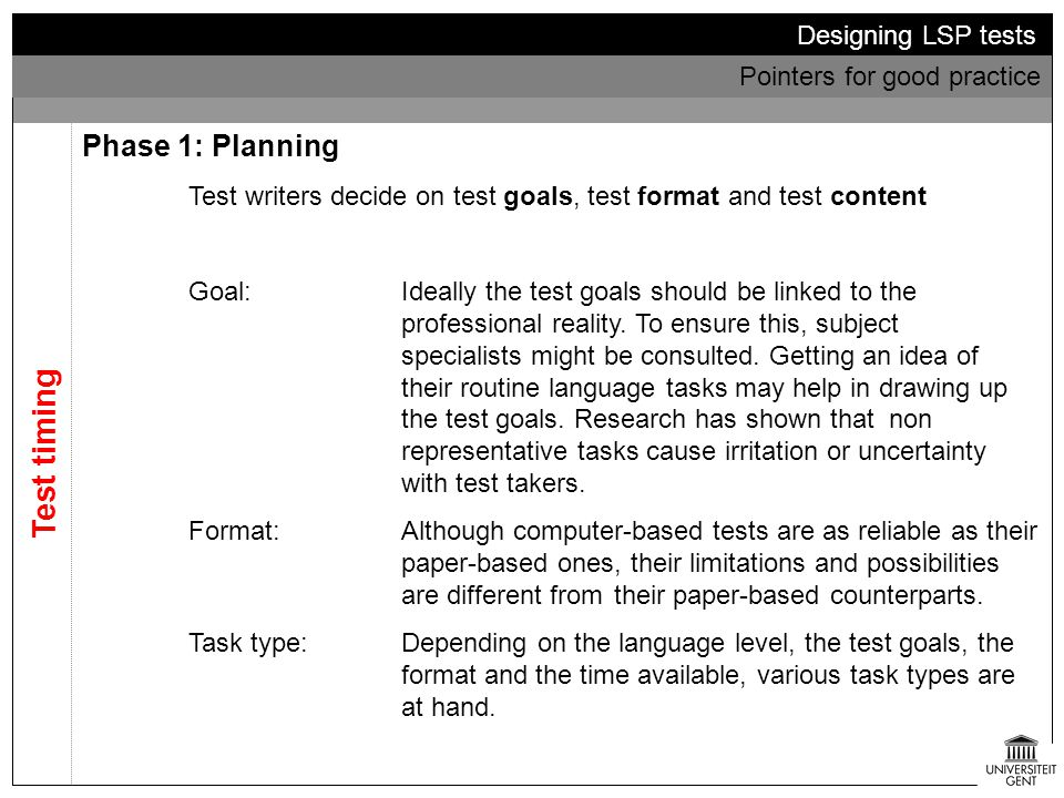 Test timing Phase 1: Planning Designing LSP tests