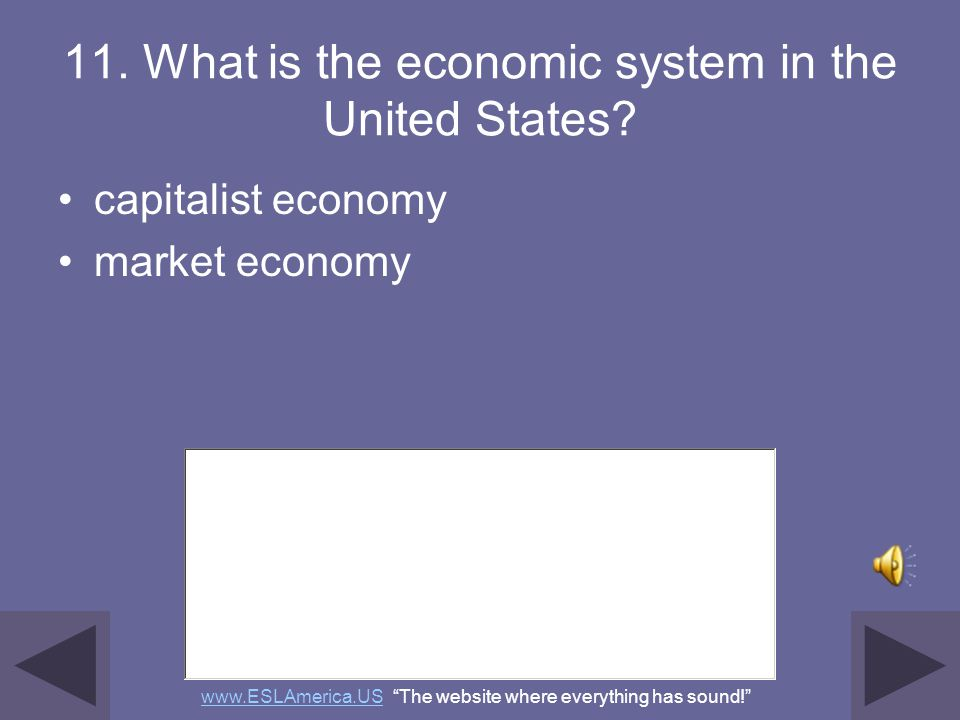 11. What is the economic system in the United States