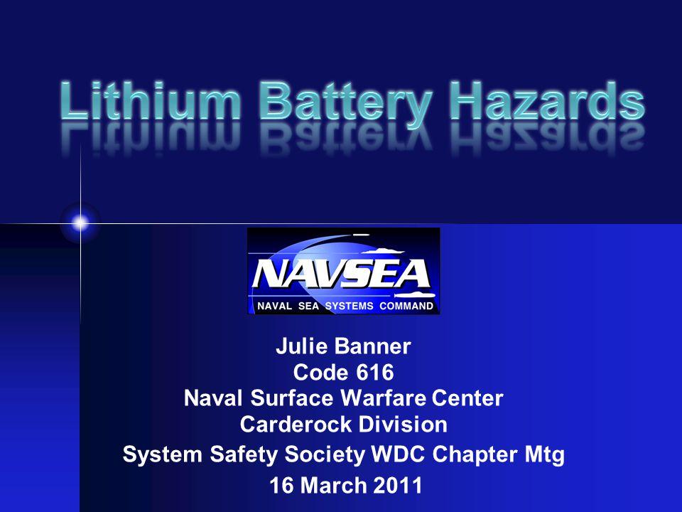 Lithium Battery Hazards