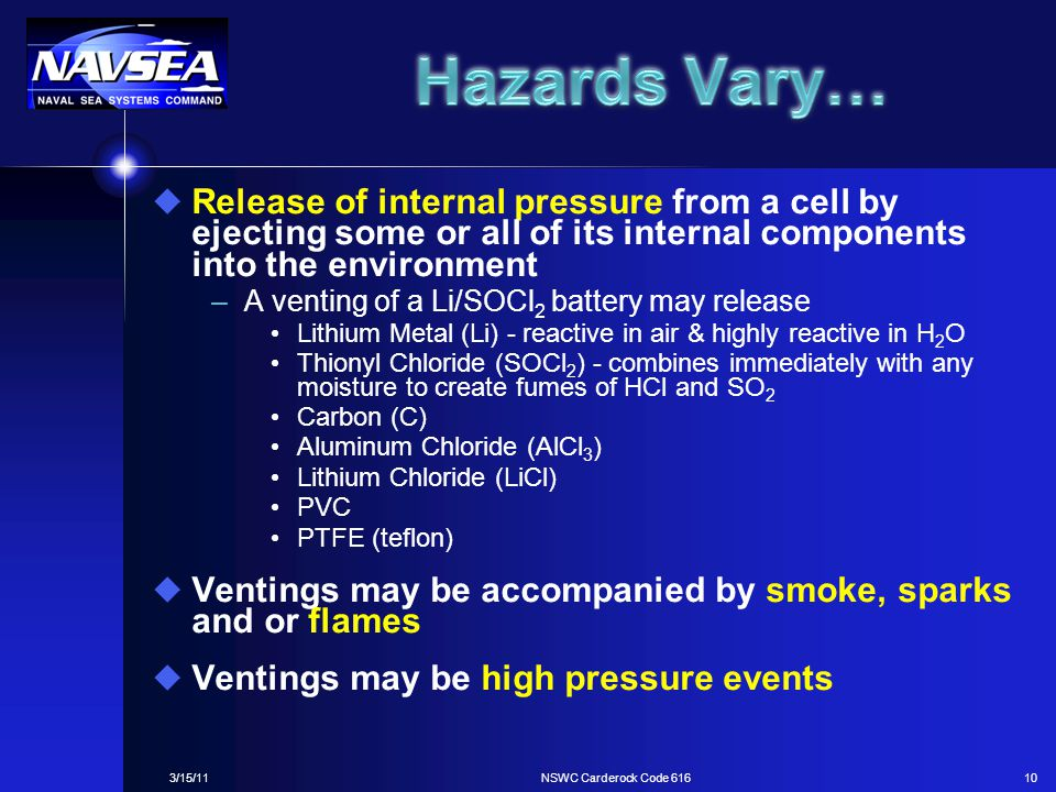 Hazards Vary… Release of internal pressure from a cell by ejecting some or all of its internal components into the environment.