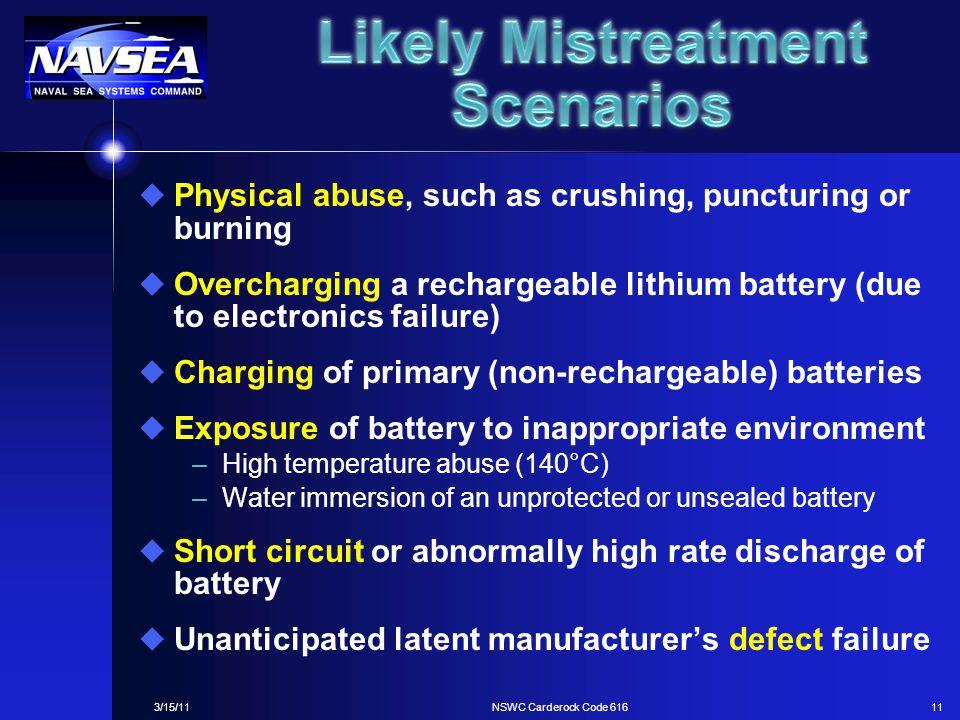 Likely Mistreatment Scenarios
