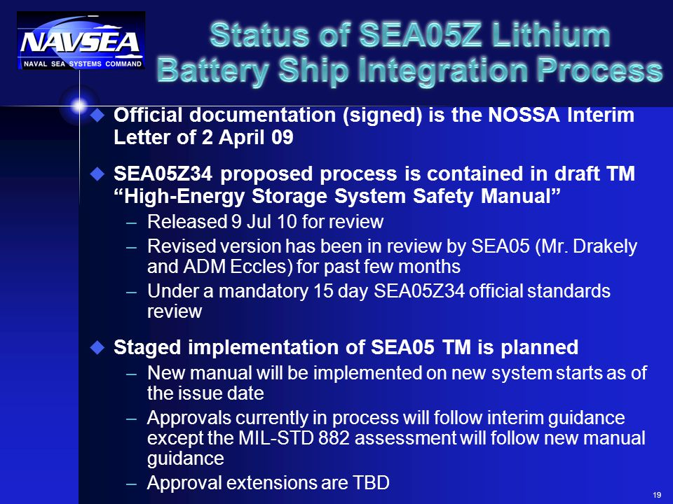 Status of SEA05Z Lithium Battery Ship Integration Process