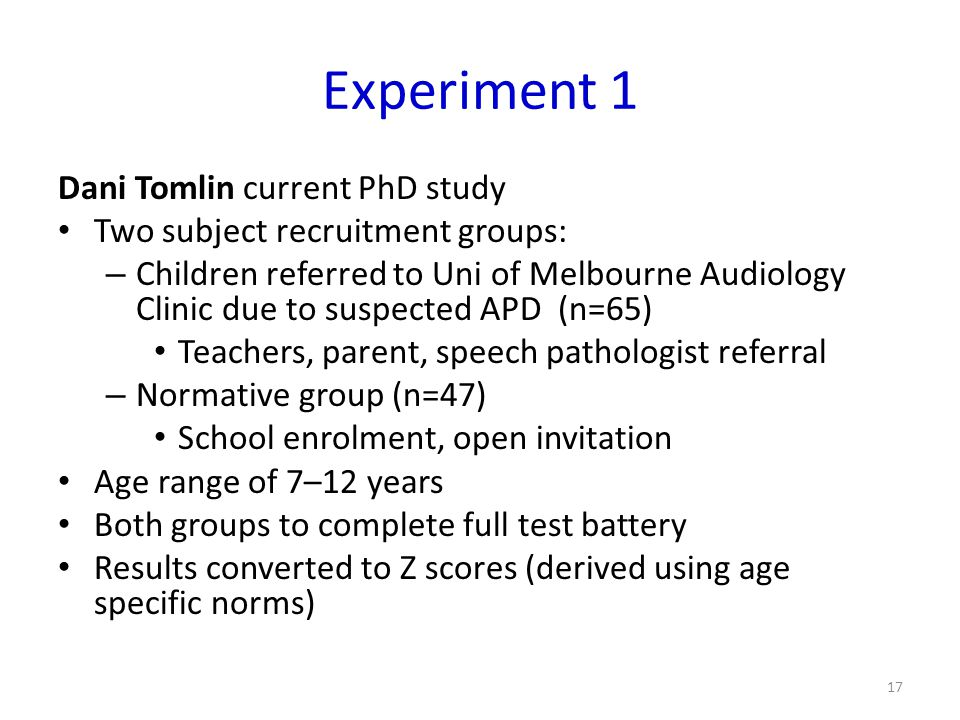 Experiment 1 Dani Tomlin current PhD study