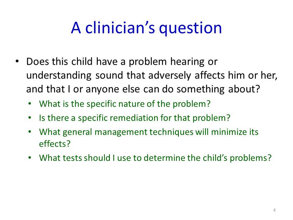 A clinician's question