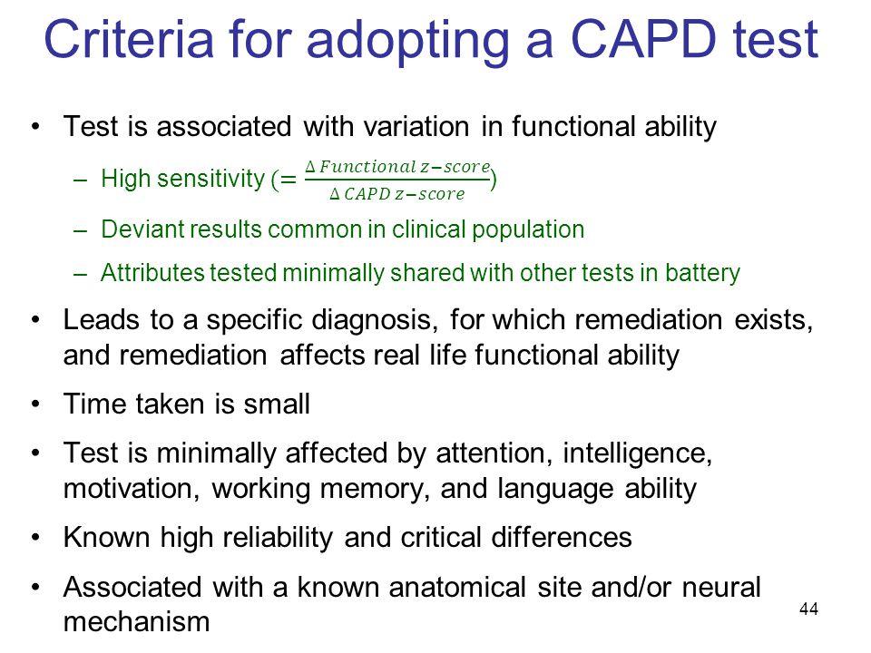 Criteria for adopting a CAPD test