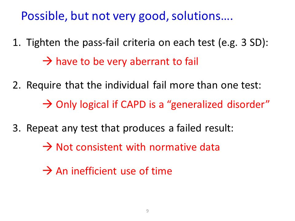 Possible, but not very good, solutions….
