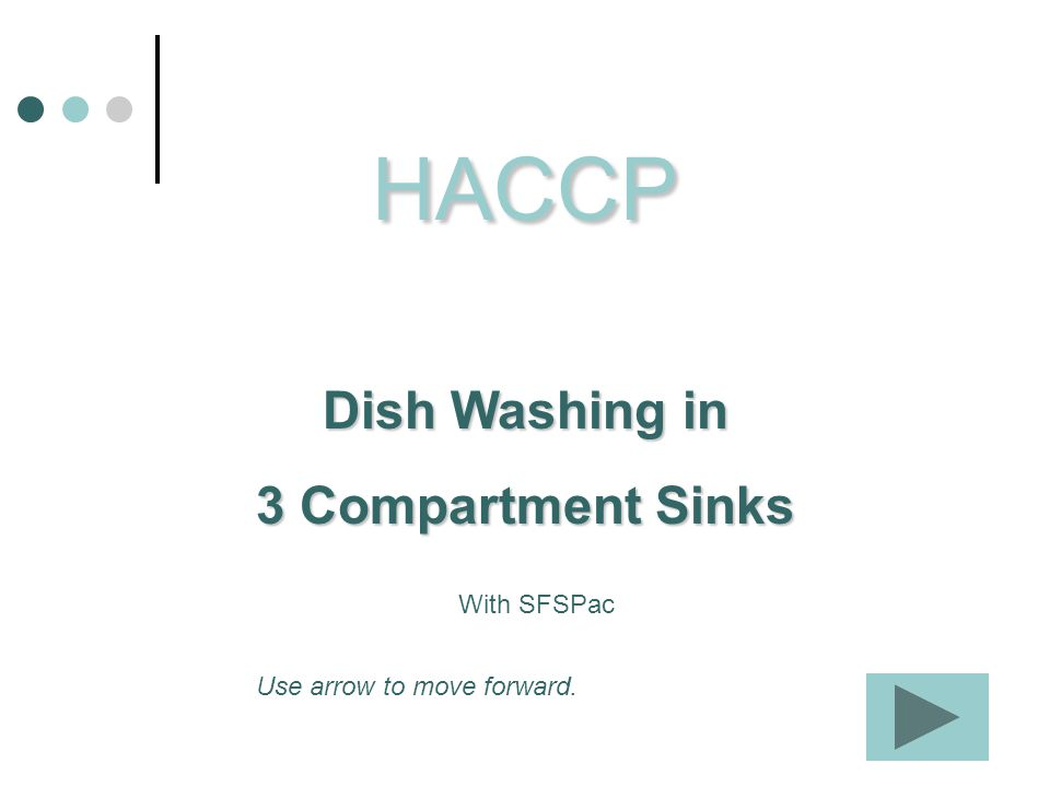 HACCP Dish Washing in 3 Compartment Sinks With SFSPac