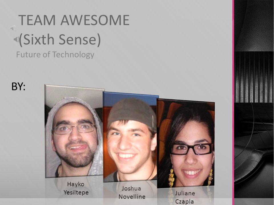 TEAM AWESOME (Sixth Sense)