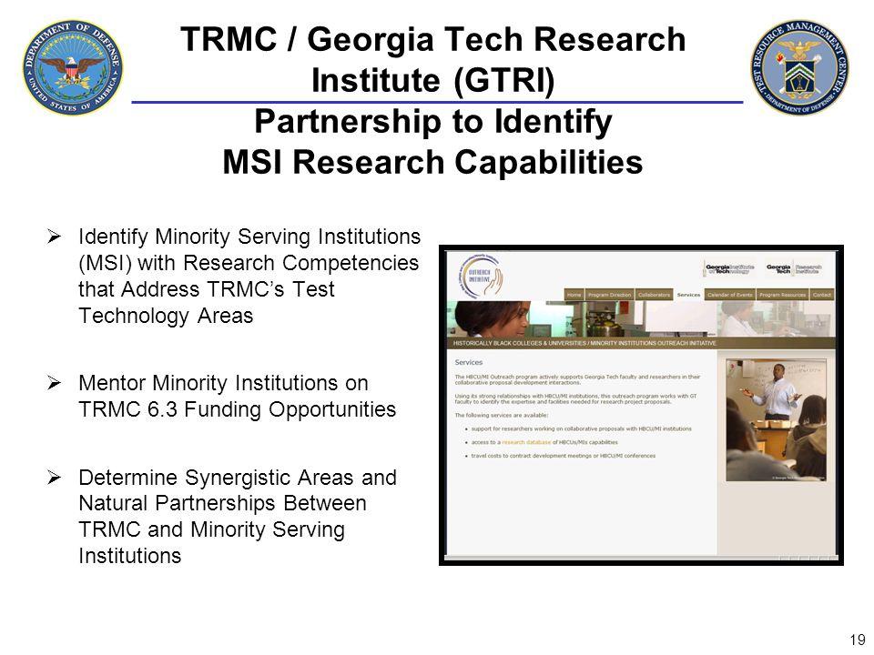 TRMC / Georgia Tech Research Institute (GTRI) Partnership to Identify MSI Research Capabilities