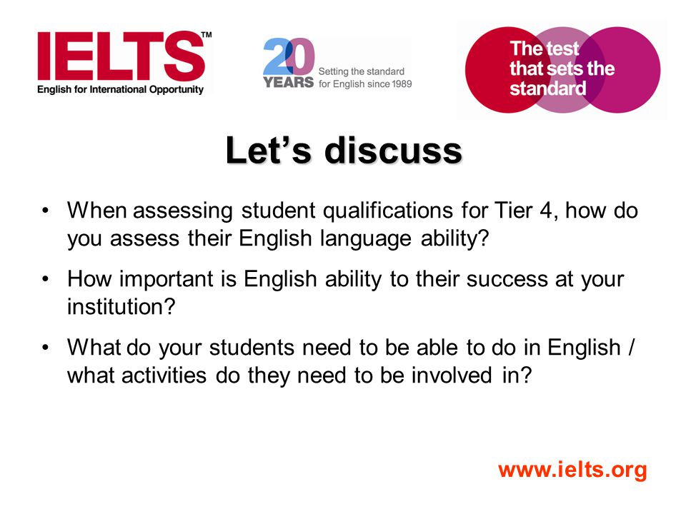 Let's discuss When assessing student qualifications for Tier 4, how do you assess their English language ability