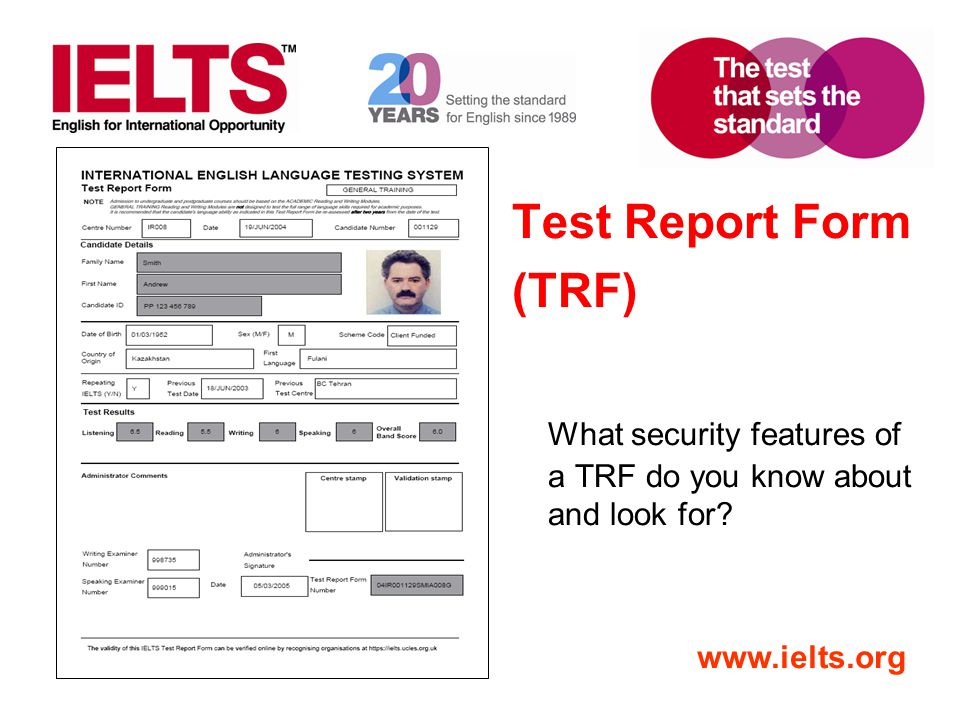 Test Report Form (TRF) What security features of a TRF do you know about and look for