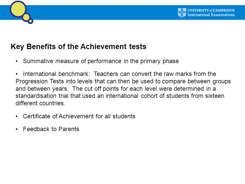 Key Benefits of the Achievement tests
