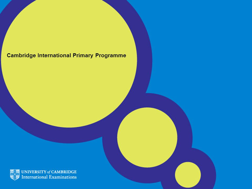 Cambridge International Primary Programme