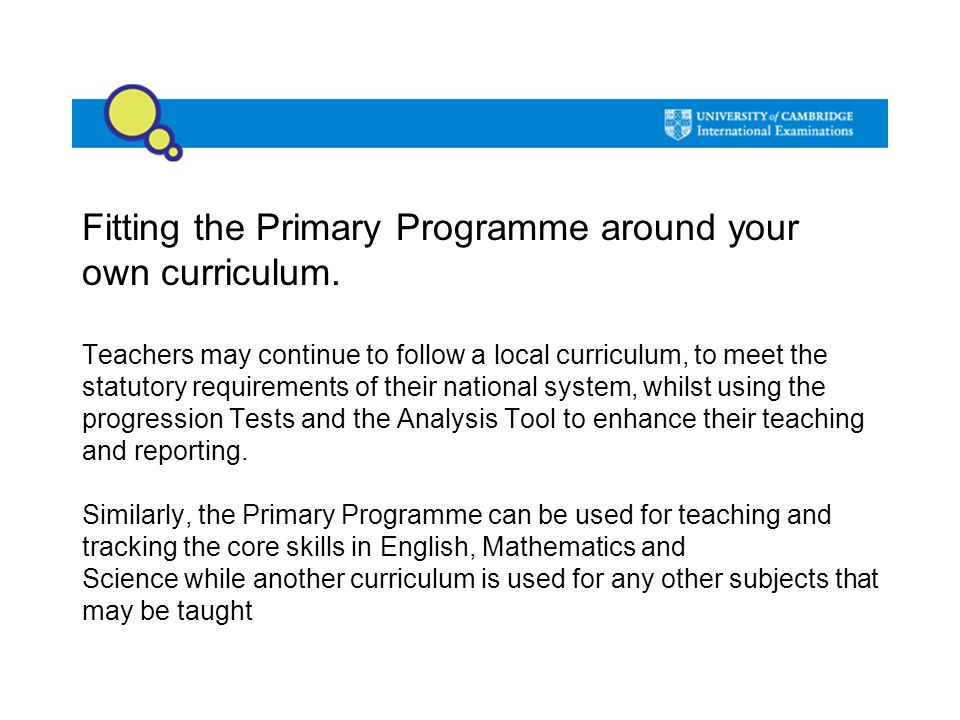 Fitting the Primary Programme around your own curriculum.