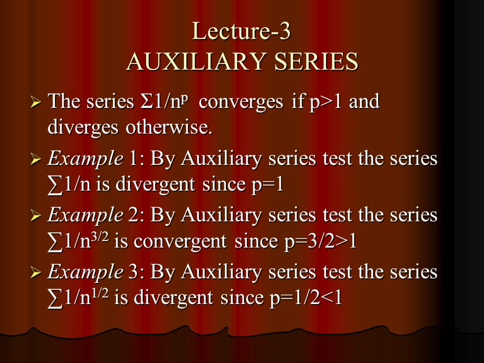 Lecture-3 AUXILIARY SERIES