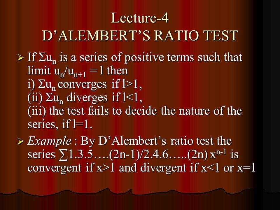 Lecture-4 D'ALEMBERT'S RATIO TEST