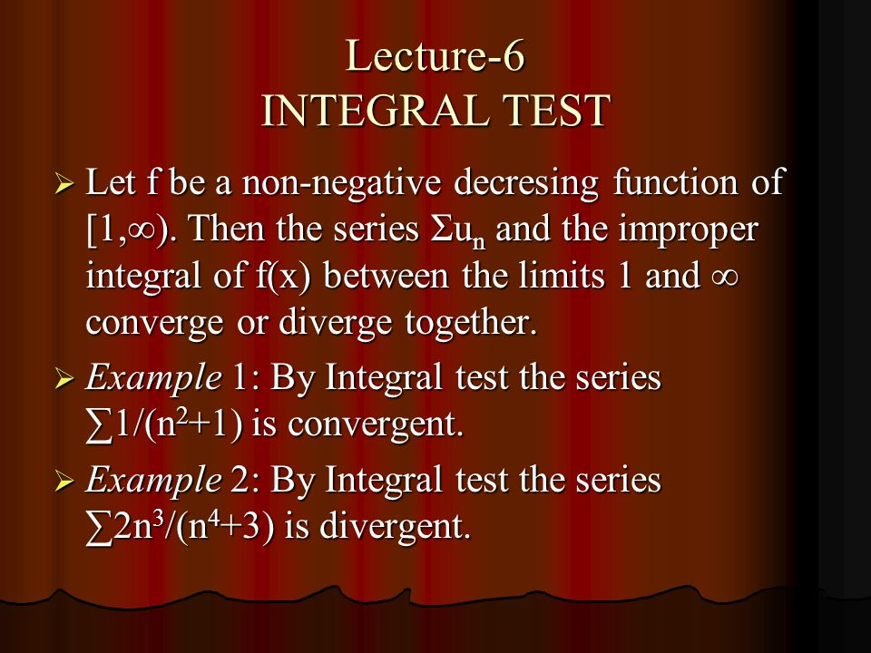 Lecture-6 INTEGRAL TEST