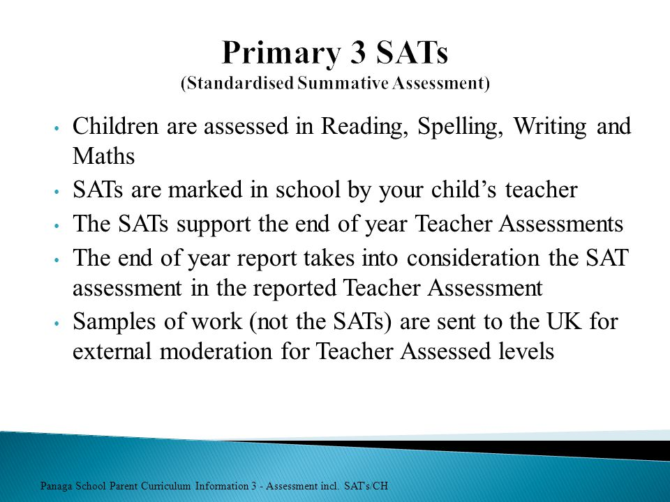 Primary 3 SATs (Standardised Summative Assessment)