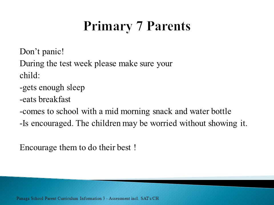 Primary 7 Parents Don't panic!