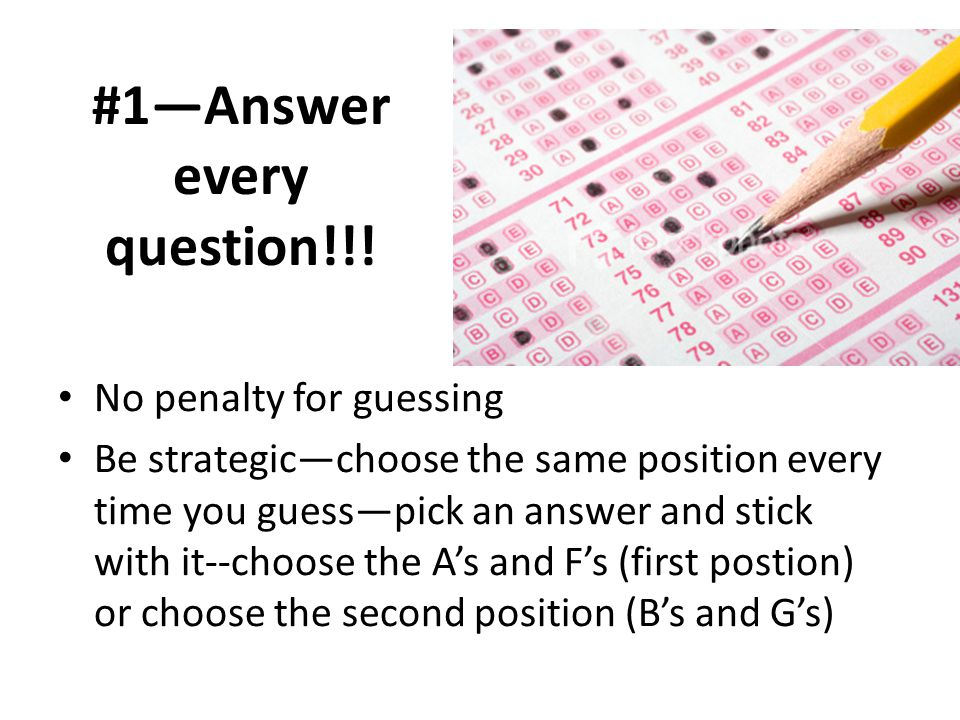 #1—Answer every question!!!