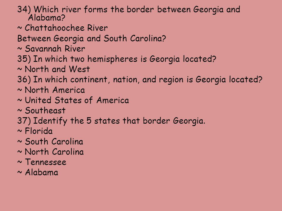 34) Which river forms the border between Georgia and Alabama