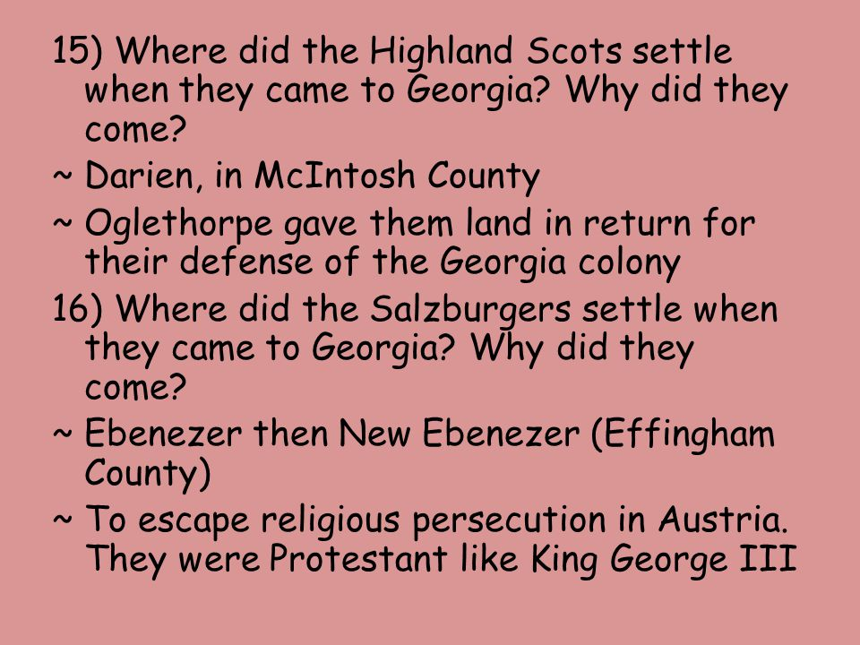15) Where did the Highland Scots settle when they came to Georgia