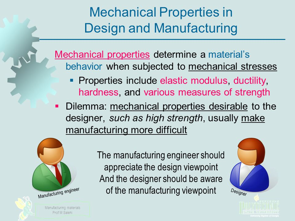 Mechanical Properties in Design and Manufacturing