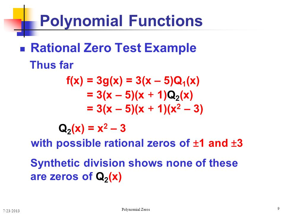 Real Zeros of Polynomial Functions