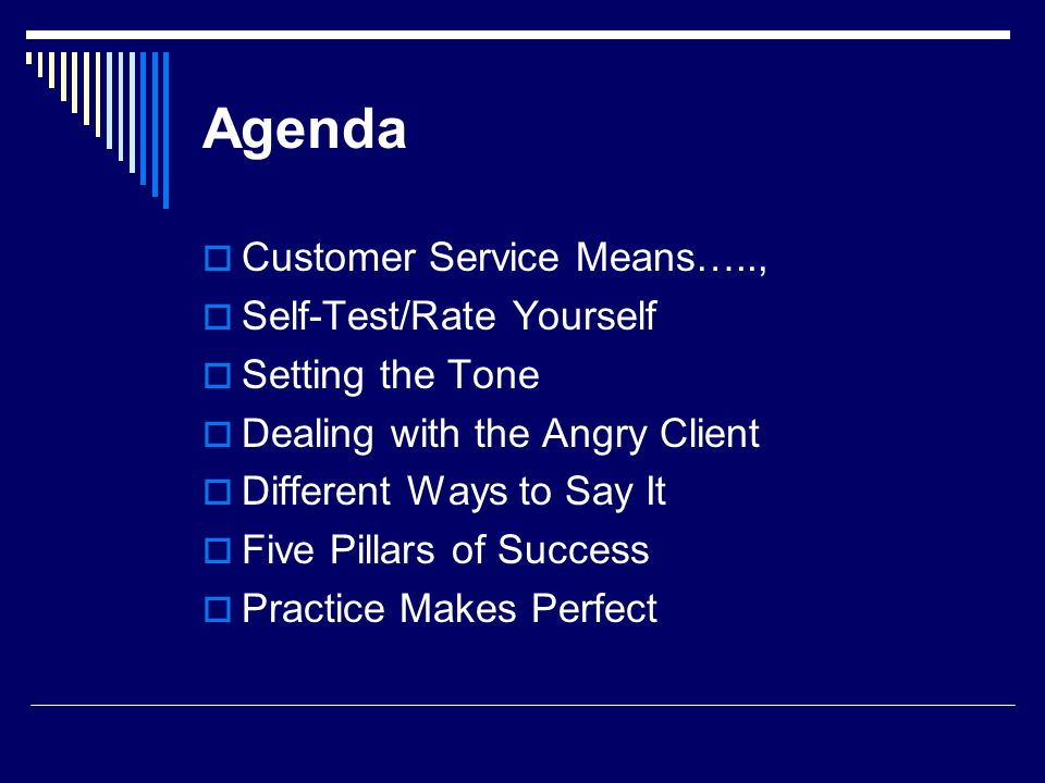 Agenda Customer Service Means….., Self-Test/Rate Yourself