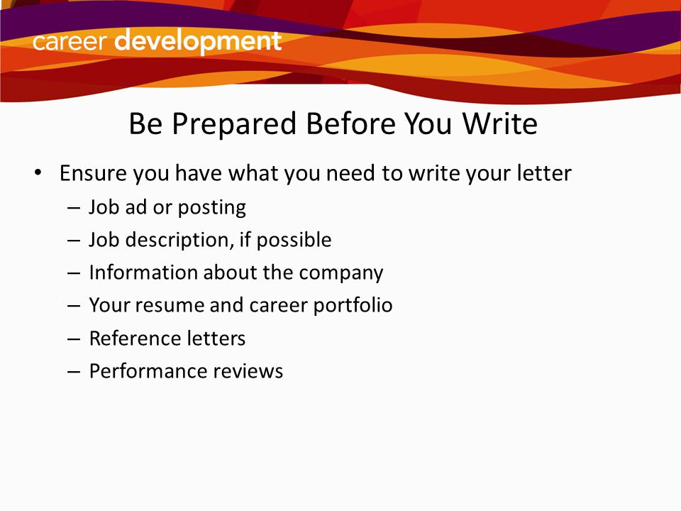 be prepared before you write. Resume Example. Resume CV Cover Letter