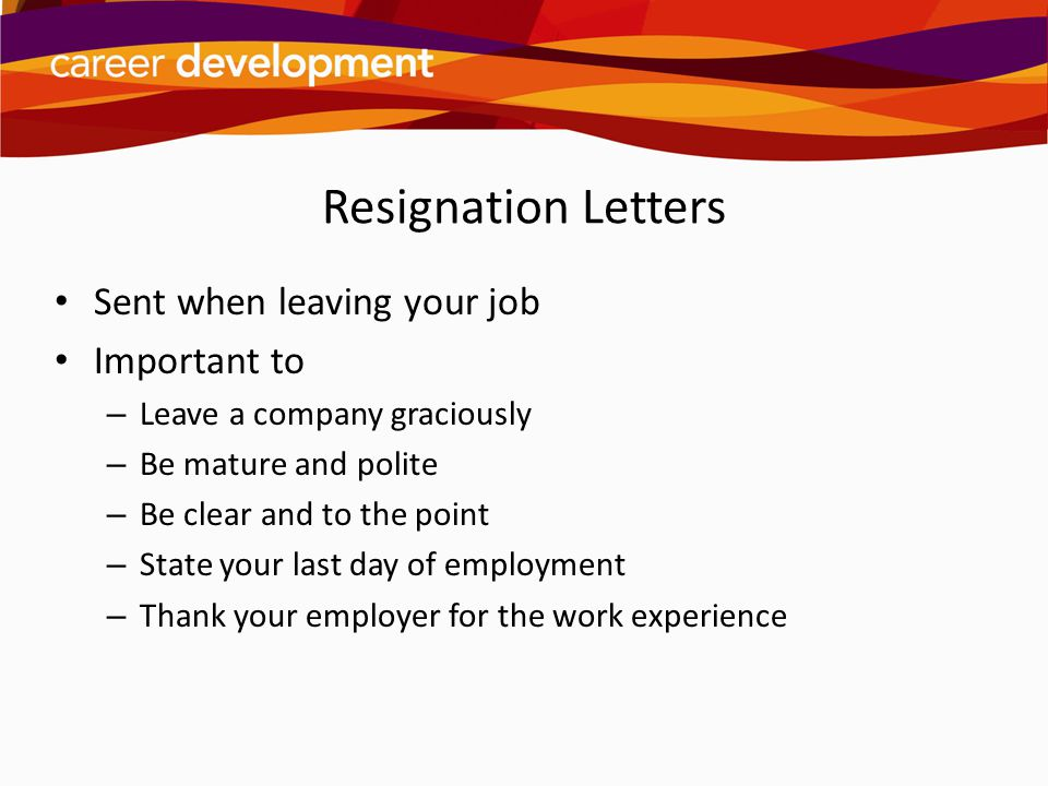 Resignation Letters Sent when leaving your job Important to