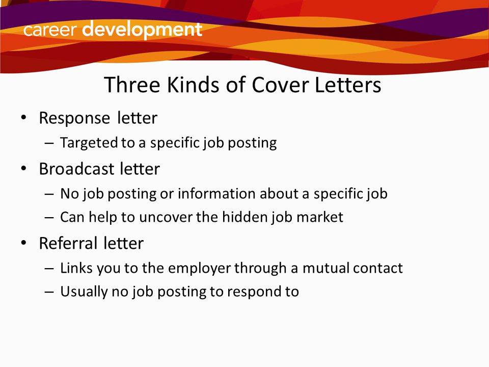Three Kinds of Cover Letters