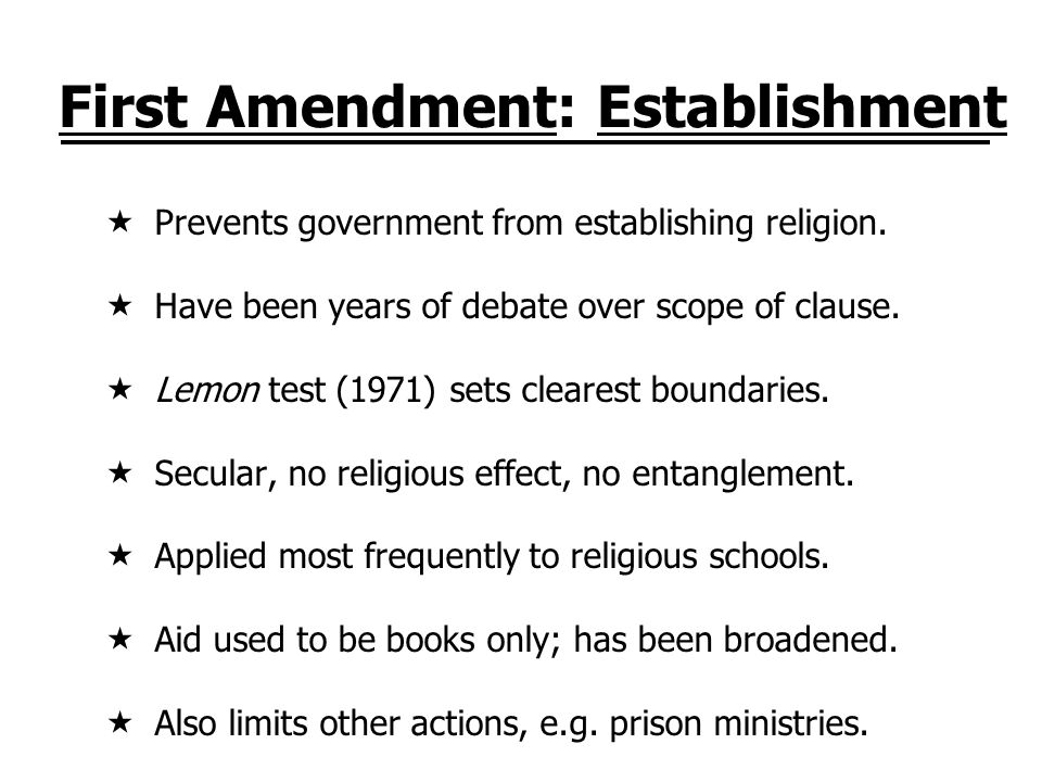 First Amendment: Establishment