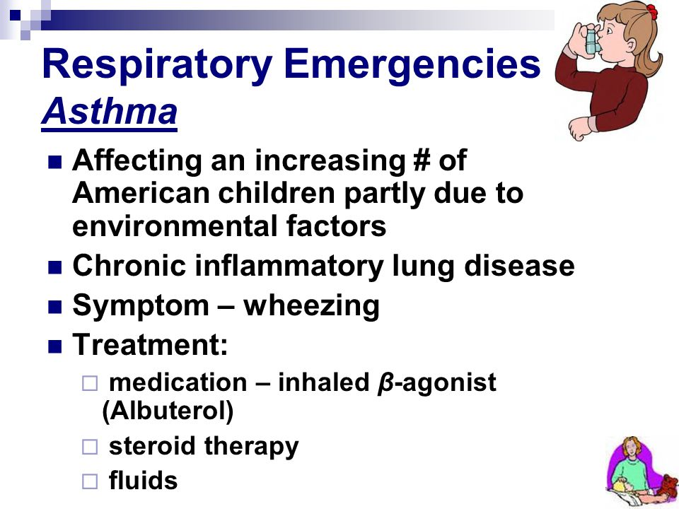 Respiratory Emergencies Asthma