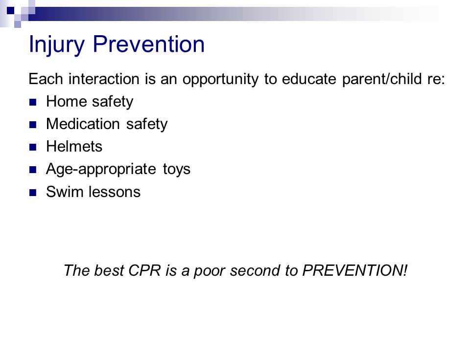The best CPR is a poor second to PREVENTION!