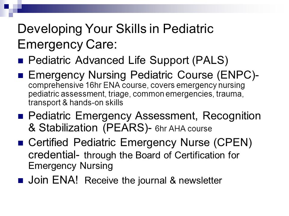 Developing Your Skills in Pediatric Emergency Care: