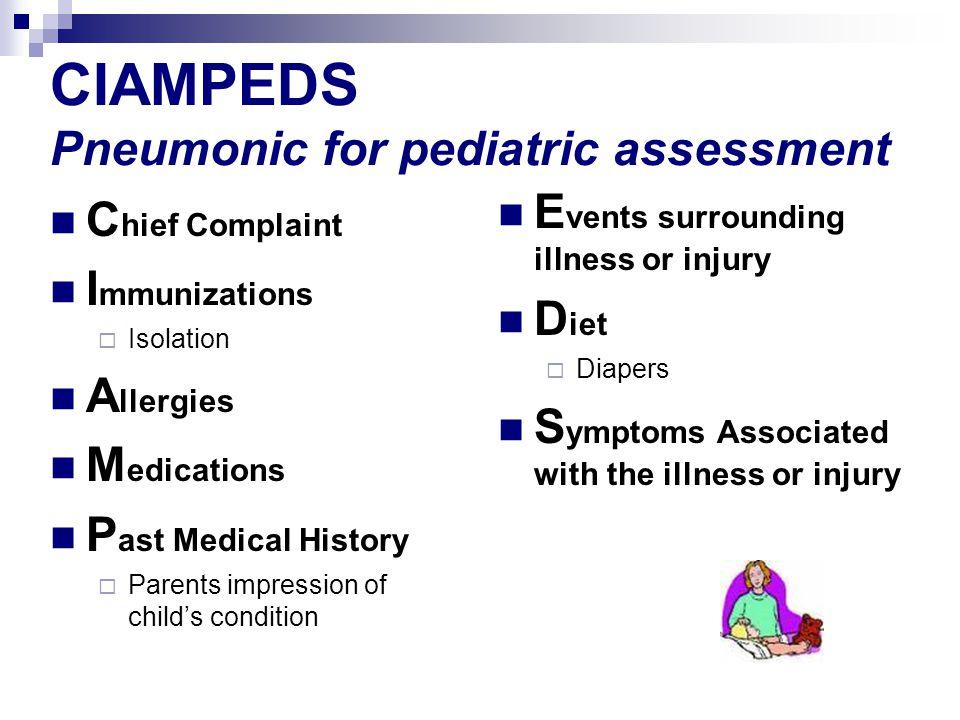 CIAMPEDS Pneumonic for pediatric assessment