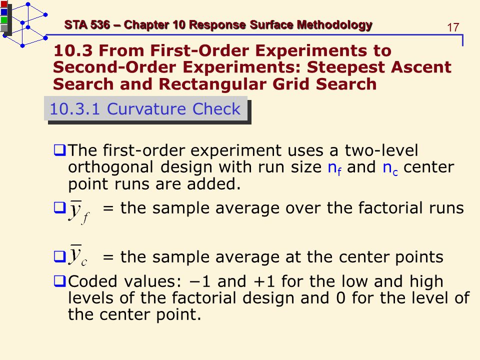 10.3 From First-Order Experiments to Second-Order Experiments: Steepest Ascent Search and Rectangular Grid Search