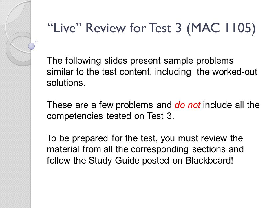 Live Review for Test 3 (MAC 1105)