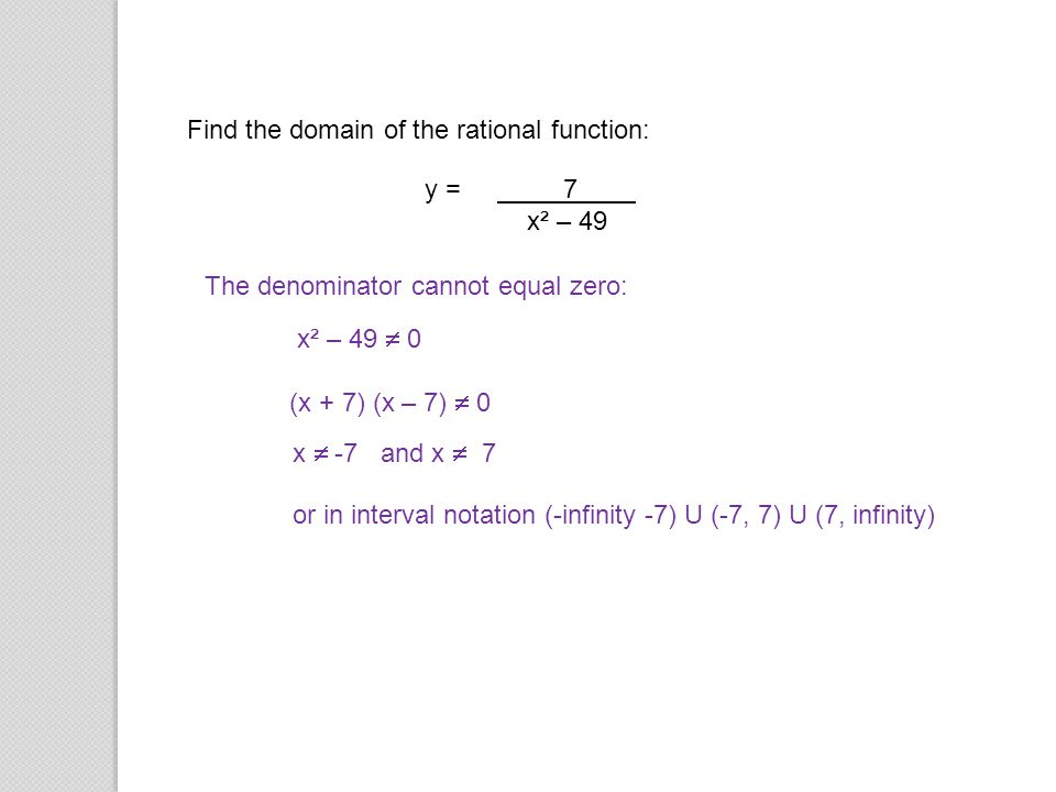 Find the domain of the rational function: