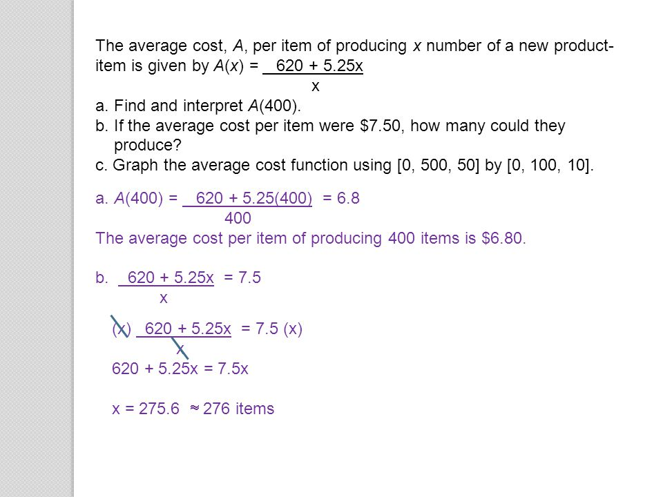 The average cost, A, per item of producing x number of a new product-