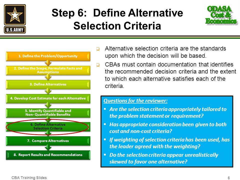 Step 6: Define Alternative Selection Criteria