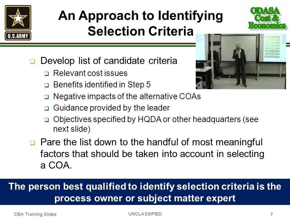 An Approach to Identifying Selection Criteria