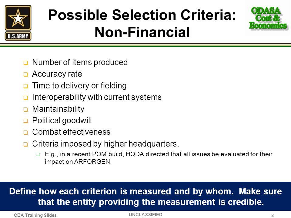 Possible Selection Criteria: Non-Financial