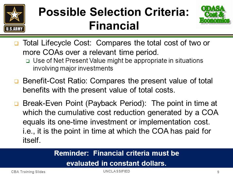 Possible Selection Criteria: Financial