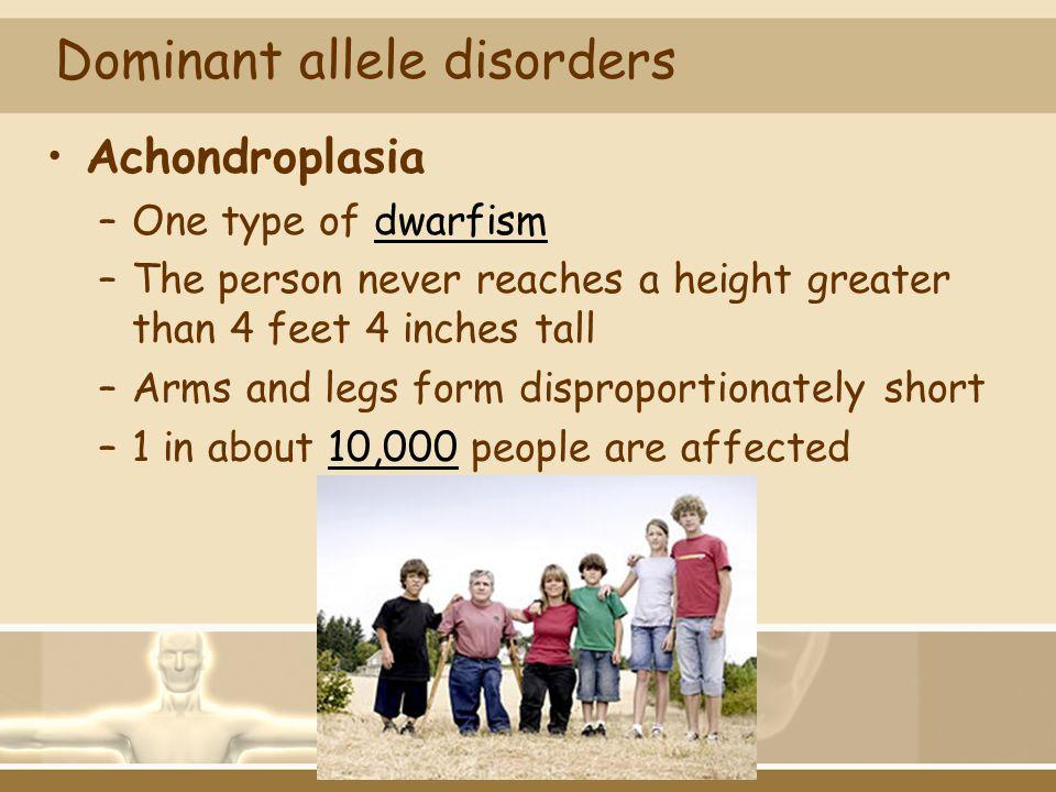 Dominant allele disorders